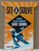 Sit & Solve Double Black Diamond Hard Sudoku